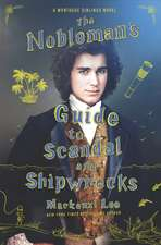 The Nobleman's Guide to Scandal and Shipwrecks