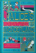 Alice's Adventures in Wonderland (Illustrated with Interactive Elements): & Through the Looking-Glass