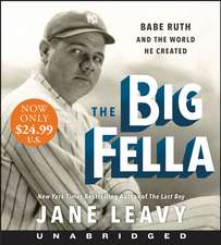 The Big Fella Low Price CD: Babe Ruth and the World He Created