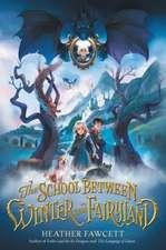 The School Between Winter and Fairyland