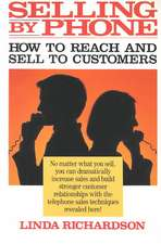 Selling by Phone: How to Reach and Sell to Customers in the Nineties