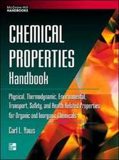 Chemical Properties Handbook: Physical, Thermodynamics, Environmental Transport, Safety & Health Related Properties for Organic &