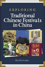 Exploring Traditional Chinese Festival in China