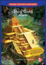 CHOOSE YOUR OWN ADVENTURE: INCA GOLD