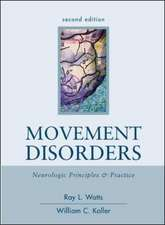 Movement Disorders: Neurologic Principles & Practice, Second Edition