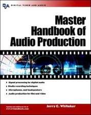 Master Handbook of Audio Production