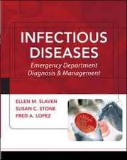 Infectious Diseases: Emergency Department Diagnosis & Management
