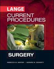 Current Procedures:  Surgery