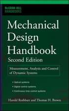 Mechanical Design Handbook, Second Edition: Measurement, Analysis and Control of Dynamic Systems