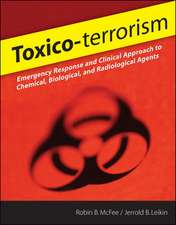 Toxico-terrorism: Emergency Response and Clinical Approach to Chemical, Biological, and Radiological Agents