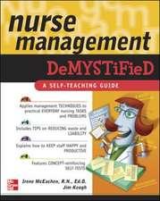 Nurse Management Demystified