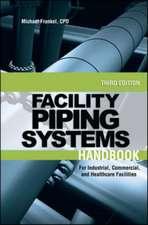 Facility Piping Systems Handbook