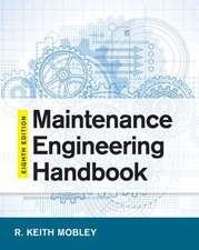 Maintenance Engineering Handbook, Eighth Edition