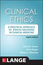 Clinical Ethics, 8th Edition