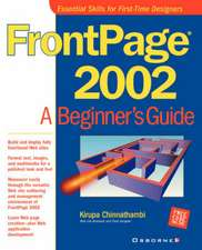 FrontPage(r) 2002: A Beginner's Guide