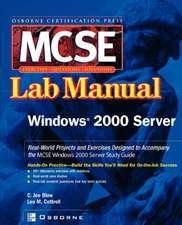 MCSE Windows 2000 Server:  Lab Manual (Exam 70 215)