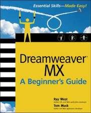 Dreamweaver MX Essential Skills:  A Beginner's Guide