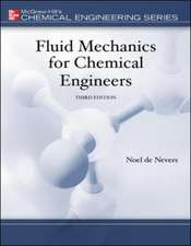Fluid Mechanics for Chemical Engineers with Engineering Subscription Card