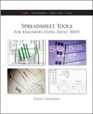 Spreadsheet Tools for Engineers Using Excel ® 2007