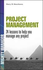 Project Management 24 Lessons to Help you Manage any Project (UK Ed): 24 lessons to help you manage any project