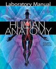 Laboratory Manual for Saladin's Human Anatomy