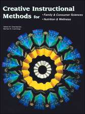 Creative Instructional Methods:  For Family & Consumer Sciences; Nutrition & Wellness