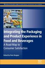 Integrating the Packaging and Product Experience in Food and Beverages: A Road-Map to Consumer Satisfaction