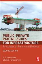 Public-Private Partnerships for Infrastructure: Principles of Policy and Finance