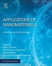 Applications of Nanomaterials: Advances and Key Technologies