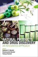 Natural Products and Drug Discovery: An Integrated Approach