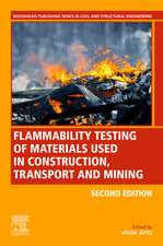Flammability Testing of Materials Used in Construction, Transport, and Mining
