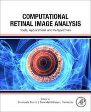Computational Retinal Image Analysis