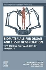 Biomaterials for Organ and Tissue Regeneration