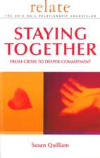 Relate Guide to Staying Together:  Practical Strategies to Transform Your Life