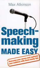 Speech-making and Presentation Made Easy