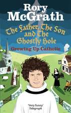 The Father, the Son and the Ghostly Hole:  Growing Up Catholic
