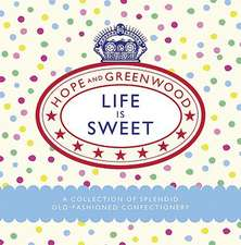 Life Is Sweet:  The True Story of an Evacuee and Her Family