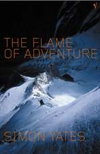 Yates, S: The Flame of Adventure