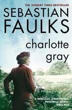 Faulks, S: Charlotte Gray