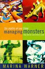 Managing Monsters