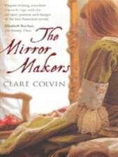 Colvin, C: The Mirror Makers