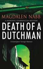 Death Of A Dutchman