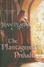 The Plantagenet Prelude