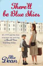 There'll Be Blue Skies:  The Adventures of Peter Cook & Dudley Moore