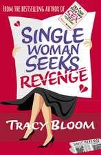 Bloom, T: Single Woman Seeks Revenge