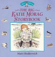 The Big Katie Morag Storybook:  Vintage Christmas