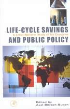 Life-Cycle Savings and Public Policy: A Cross-National Study of Six Countries