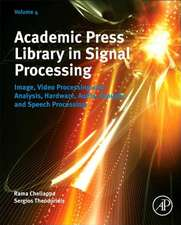 Academic Press Library in Signal Processing: Image, Video Processing and Analysis, Hardware, Audio, Acoustic and Speech Processing