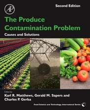 The Produce Contamination Problem: Causes and Solutions