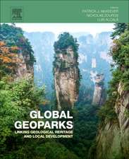 Global Geoparks: Linking Geological Heritage and Local Development